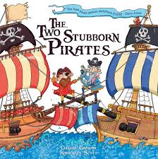 The Two Stubborn Pirates (Picture Storybooks): Amazon.co.uk: That, Imagine,  Graham, Oakley, Scott, Kimberley: 9781782441588: Books